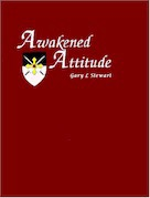Awakened Attitude Book by Gary L Stewart